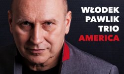 Wlodek Pawlik Trio - America